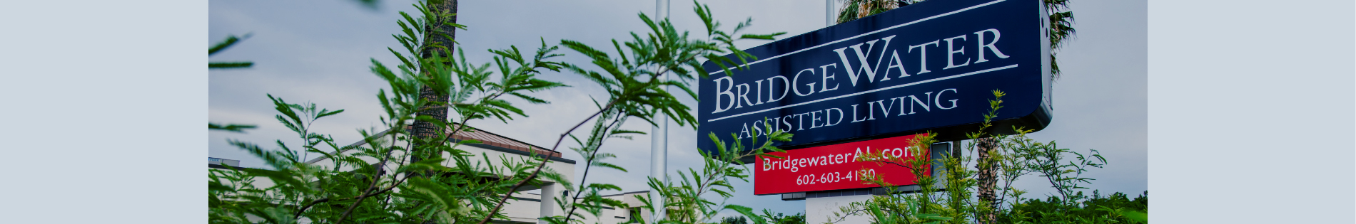 Bridge Water Assisted Living Sign